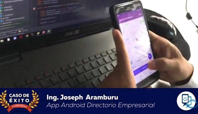 caso de éxito: Joseph Aramburú nos cuenta sobre su App Android, Directorio Empresarial