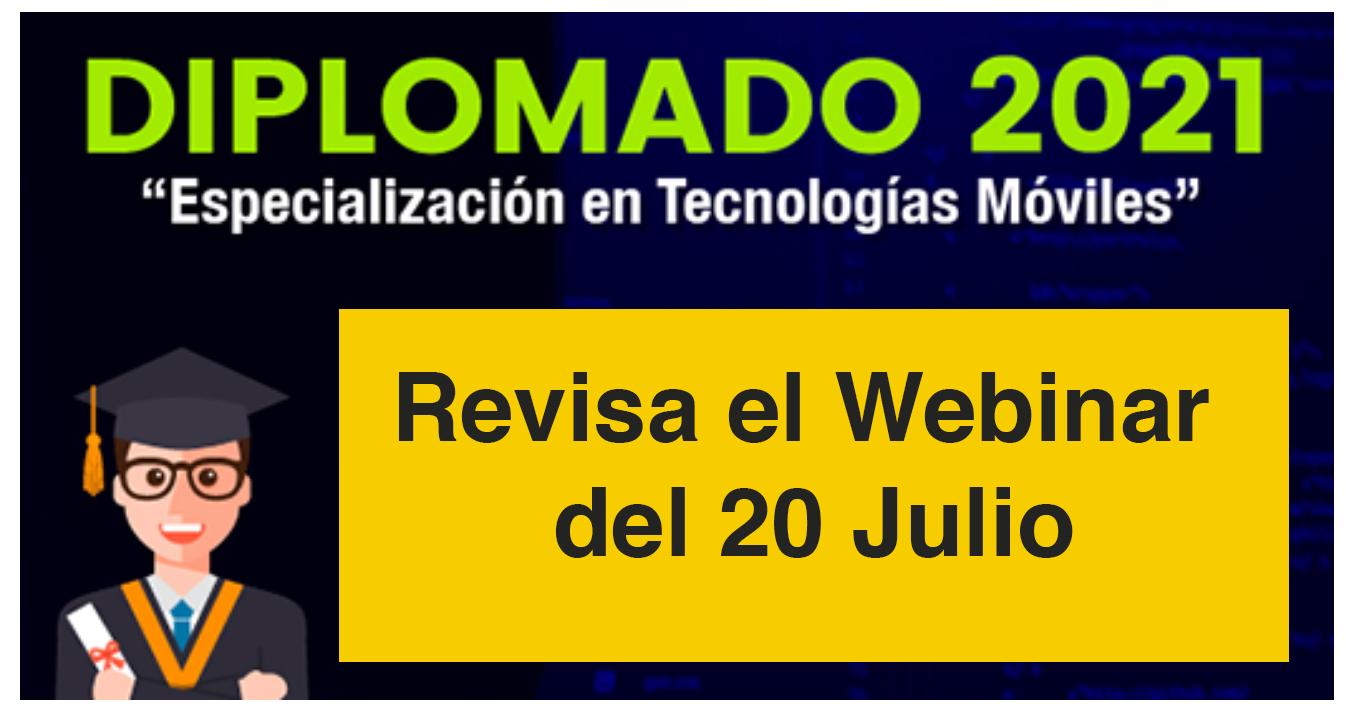 Webinar sobre Especialización en tecnologías móviles, presentando el diplomado 2021- 3